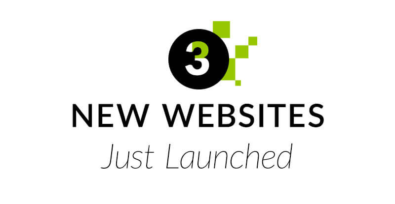 3 New websites launched!